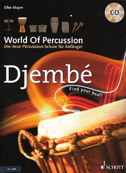Mayer, Ellen: World Of Percussion: Djembé