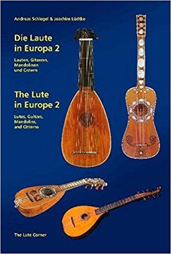 Schlegel Andreas + Luedtke Joachim: Die Laute in Europa 2