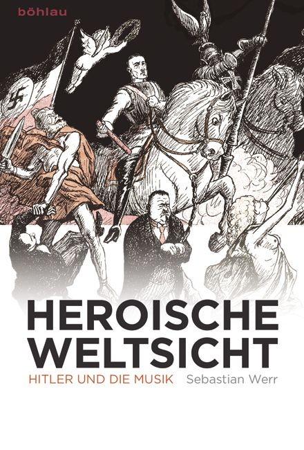 Werr, Sebastian: Heroische Weltsicht