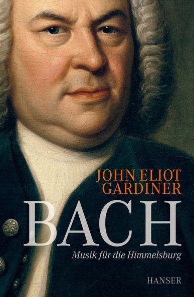 Gardiner, John Eliot: Bach