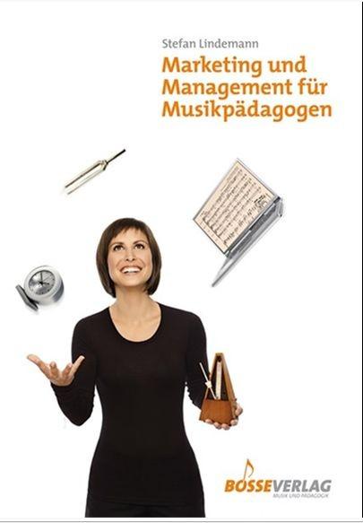 Lindemann, Stefan: Marketing und Management für Musikpädagogen