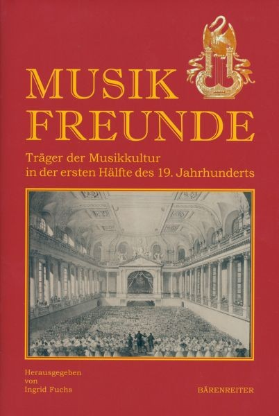 Fuchs, Ingrid (Hrsg.): Musikfreunde