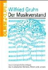 Gruhn, Wilfried: Der Musikverstand