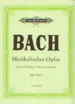 Bach, Johann Sebastian: Musikalisches Opfer