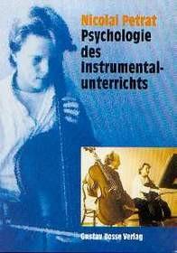 Petrat, Nicolai: Psychologie des Instrumentalunterrichts