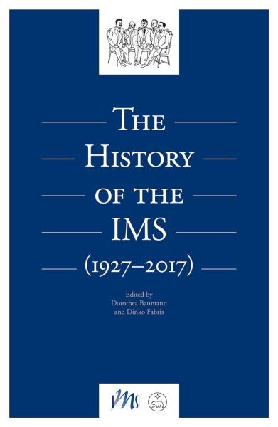 International Musicological Society: The History of the IMS (1927-2017)