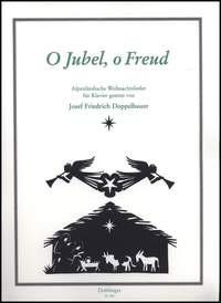 Doppelbauer, Josef Friedrich (1918-1989): O Jubel O Freud