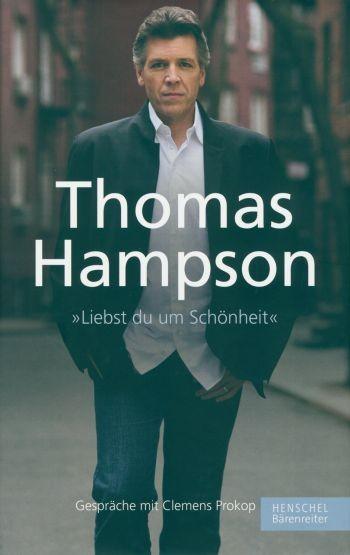 "Hampson, Thomas / Prokop, Clemens: Thomas Hampson. ""Liebst du um Schönheit"