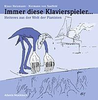 Heizmann, Klaus: Immer diese Klavierspieler