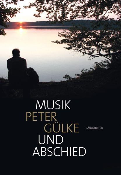 GUELKE, PETER: Musik und Abschied