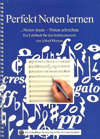 Pfortner Alfred: Perfekt Noten lernen