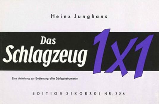 Junghans, Heinz: Das Schlagzeug-Einmaleins