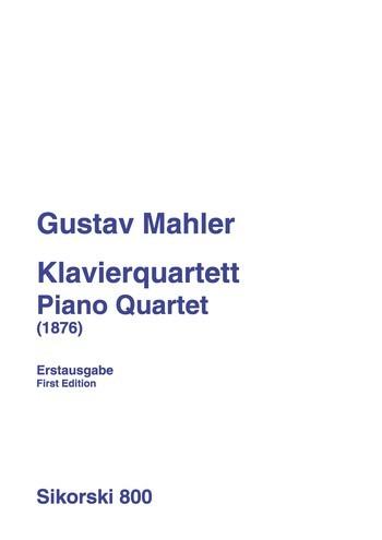 Mahler, Gustav: Klavierquartett (1876)