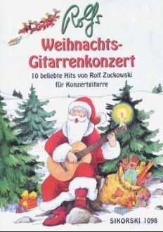 Zuckowski, Rolf: Rolfs Weihnachts-Gitarrenkonzert