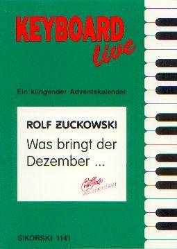 Zuckowski, Rolf (1947): Was bringt der Dezember