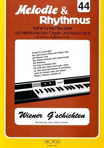 .: Melodie & Rhythmus, Heft 44: Wiener G'schichten