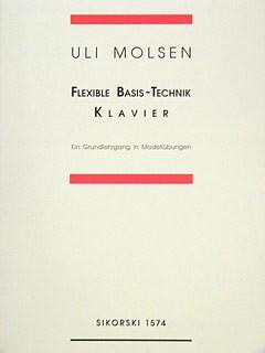 Molsen, Uli: Flexible Basis-Technik Klavier