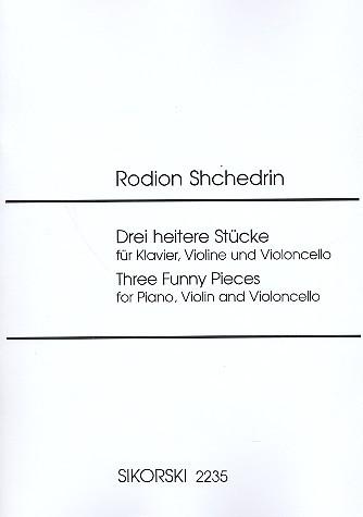 Shchedrin, Rodion: 3 heitere Stücke