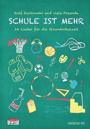 Zuckowski, Rolf: Schule ist mehr