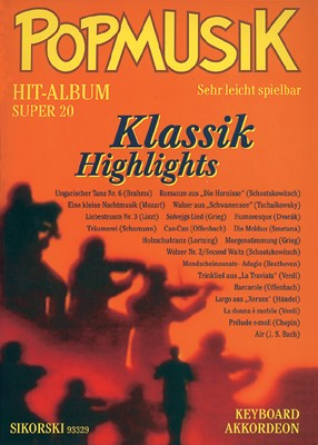 : Popmusik Hit-Album Super 20: Klassik Highlights