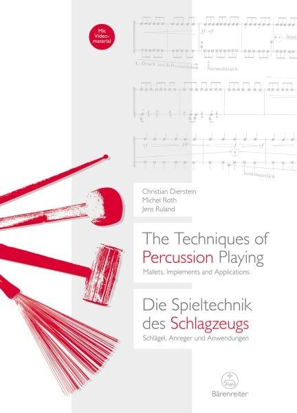 Dierstein Christian: Die Spieltechnik des Schlagzeugs