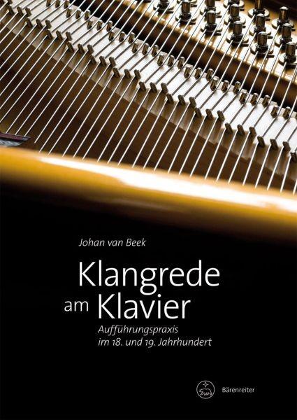 Beek Johan van: Klangrede am Klavier