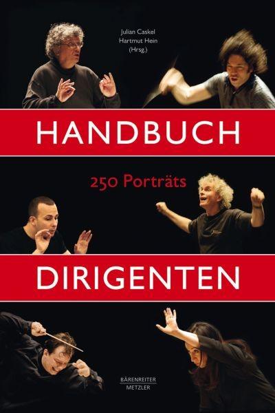 Caskel, Julian / Hein, Hartmut: Handbuch Dirigenten