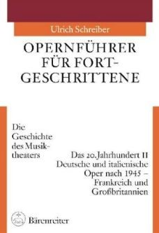 Schreiber, Ulrich: Opernführer für Fortgeschrittene Bd. 3/II