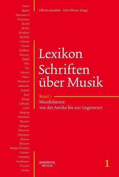 Grimm, Hartmut u.a. (Hrsg.): Lexikon Schriften über Musik, Band 1