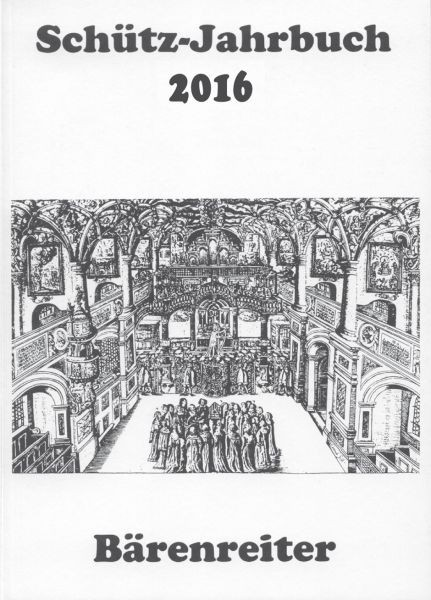 : Schütz-Jahrbuch 2016, 38. Jahrgang