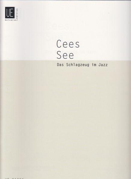 See, Cees: Das Schlagzeug im Jazz