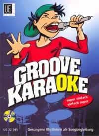 Filz, Richard: Groove Karaoke mit CD