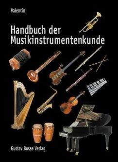Valentin, Erich: Handbuch der Musikinstrumentenkunde
