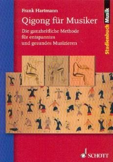 Hartmann, Frank: Qigong für Musiker