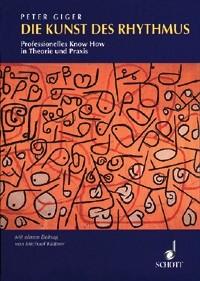 Giger, Peter: Die Kunst des Rhythmus