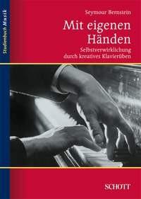 Bernstein, Seymour: Mit eigenen Händen
