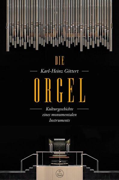 Göttert, Karl-Heinz: Die Orgel