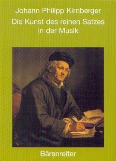 Kirnberger, Johann P.: Die Kunst des reinen Satzes in der Musik