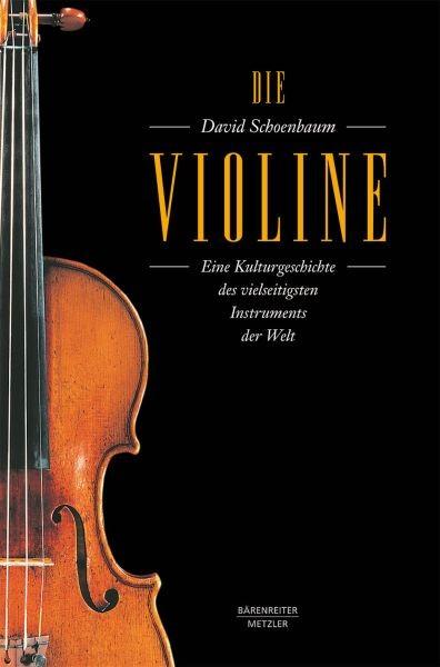 Schoenbaum, David: Die Violine