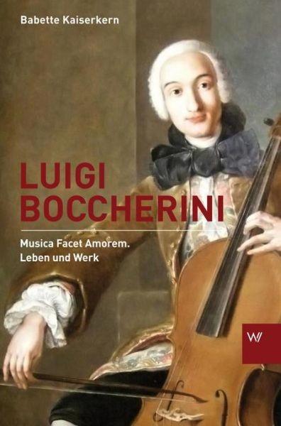 Kaiserkern, Babette: Luigi Boccherini