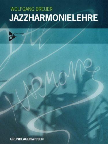 Breuer, Wolfgang: Jazzharmonielehre
