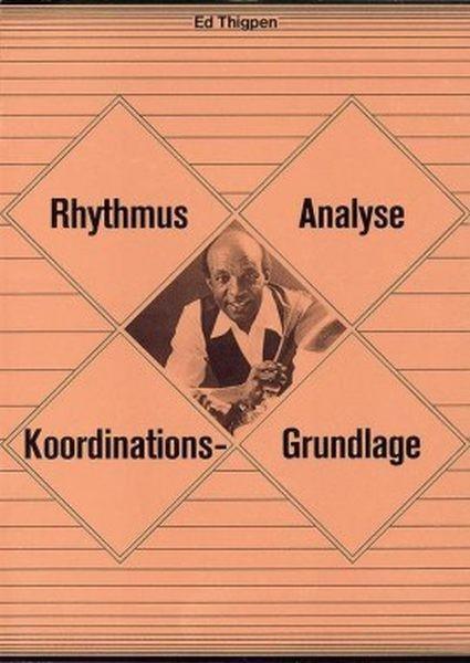 Thigpen Ed: Rhythmus Analyse - Koordinationsgrundlagen