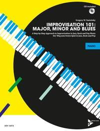 Yasinitsky, Gregory W.: Improvisation 101: Major, Minor and Blues