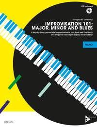 Yasinitsky, Gregory W.: Improvisation 101: Major, Minor and Blues