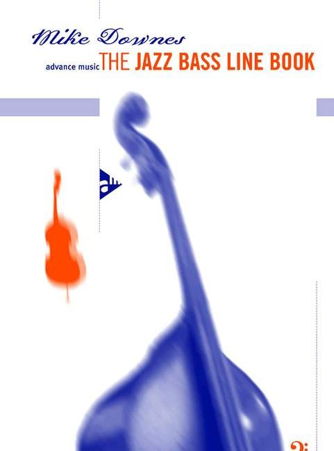 Downes, Mike: The Jazz Bass Line Book