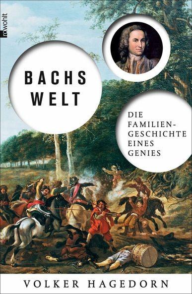 Hagedorn, Volker: Bachs Welt