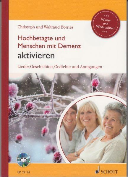 Borries, Waltraud + Christoph: Hochbetagte und Menschen mit Demenz aktivieren