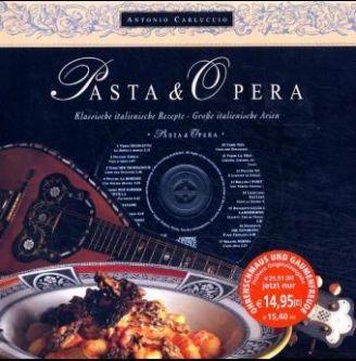 Carluccio, Antonio: Pasta & Opera, m. Audio-CD