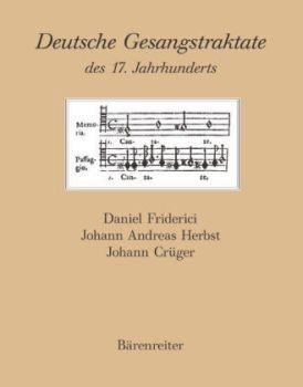 Friderici, D. - Herbst, Joh. A. . -  Crüger: Deutsche Gesangstraktate des 17. Jahrhunderts