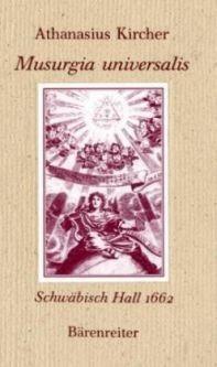 Kircher, Athanasius (1601-1680): Musurgia universalis
